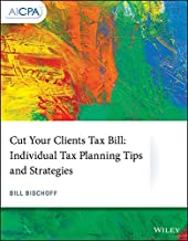 Cut Your Clients Tax Bill: Individual Tax Planning Tips and Strategies (AICPA)