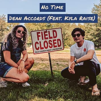 No Time (feat. Kyla Raise)