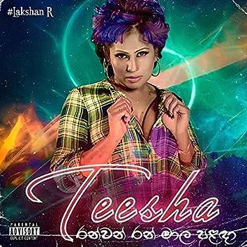 Ranwan Ran Mala Palada (feat. Teesha) [Remix] (Remix)