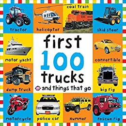 Big Board First 100 Trucks and Things That Go by [Roger Priddy]