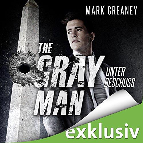 Unter Beschuss (The Gray Man 2) audiobook cover art