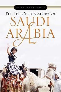 I'll Tell You a Story of Saudi Arabia