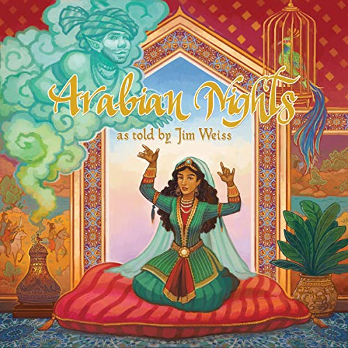 Arabian Nights Audiobook By Jim Weiss cover art