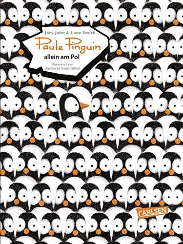 Paule Pinguin allein am Pol (Mini): Bewegendes Kinderbuch über Unzufriedenheit, schlechte Laune und was uns wieder glücklich macht!