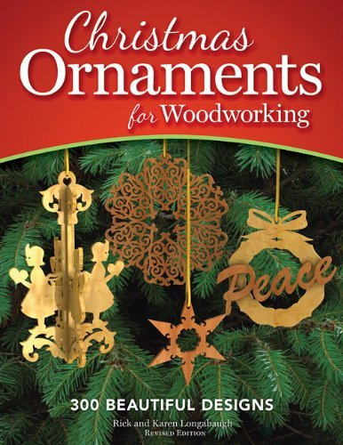 By Rick Longabaugh Christmas Ornaments for Woodworking, Revised Edition (Revised edition) [Paperback]