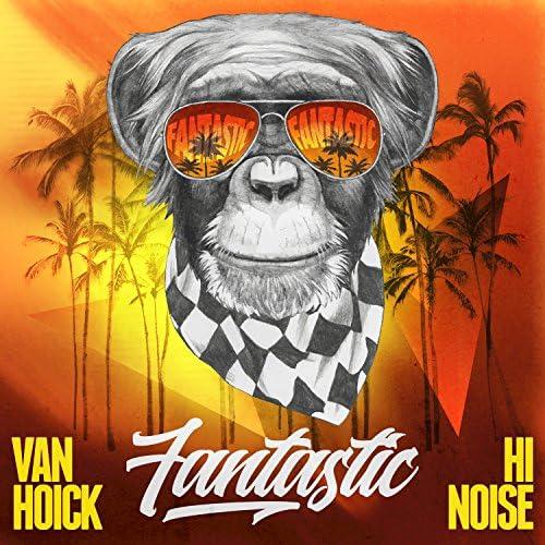 Van Hoick feat. Hi Noise