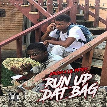 Run up Dat Bag (feat. Lil Petey)