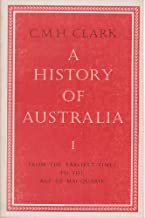 A History Of Australia Vol 1: 001