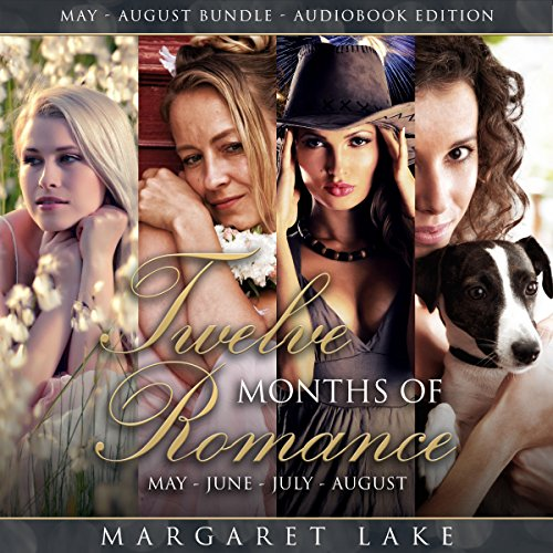 Twelve Months of Romance (May, June, July, August) audiobook cover art