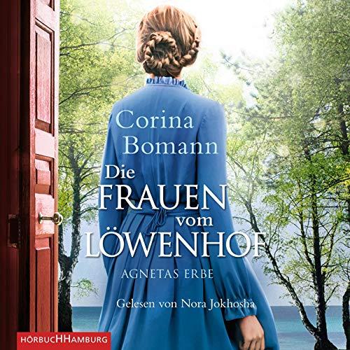 Die Frauen vom Löwenhof - Agnetas Erbe (Die Löwenhof-Saga 1): 2 CDs