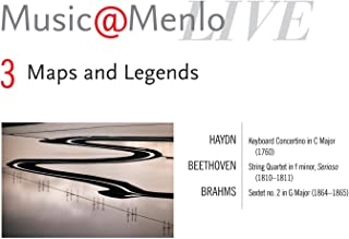 Maps And Legends Disc III; Haydn: Keyboard Concertino In C Major, Hob. XIV: 11 - Beethoven: String Quartet In F Minor, Op. 95, Serioso - Brahms: Sextet No. 2 In G Major, Op. 36