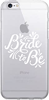 OTM Essentials Bride to Be, iPhone 6/6s Plus Clear Phone Case