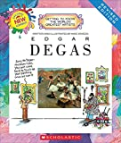 Edgar Degas (Revised Edition) (Getting to Know the World's Greatest Artists) (Library Publishing)