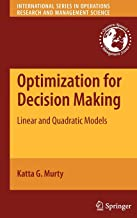 Optimization for Decision Making: Linear and Quadratic Models