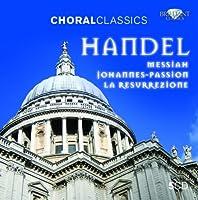 ヘンデル:宗教曲集 (Handel: Messiah / Johannes-Passion / La Resurrezione)