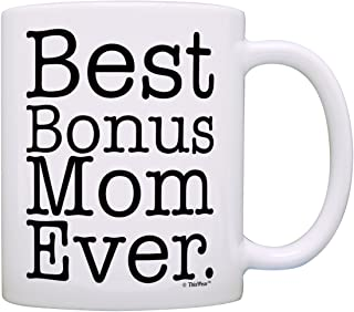 Mother's Day Gift for Step Mom Best Bonus Mom Ever Stepmother Gift Coffee Mug Tea Cup White