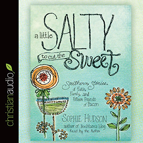 Page de couverture de A Little Salty to Cut the Sweet