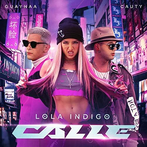 Lola Indigo, Guaynaa & Cauty