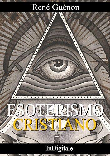 Esoterismo Cristiano (Italian Edition)
