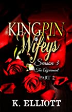 Kingpin Wifeys Season 3 part 2: The agreement
