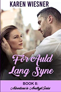 Adventures in Amethyst Series, Book 8: For Auld Lang Syne