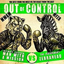 Out of Control Ep by Man With a Mission X Zebrahead (2013-08-03)
