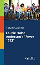 A Study Guide for Laurie Halse Anderson's