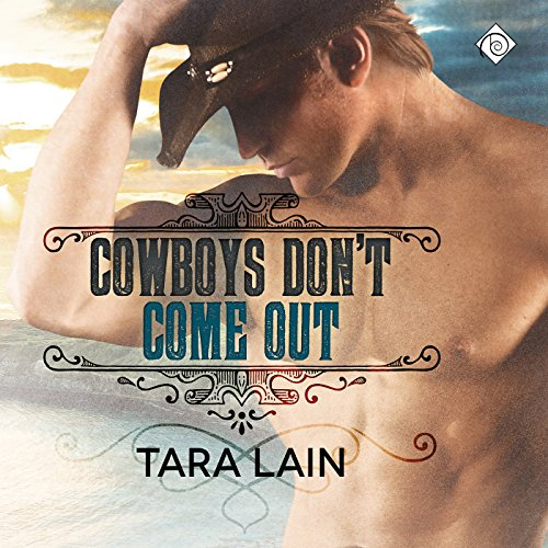 Cowboys Don't Come Out audiobook cover art