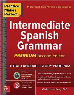 Practice Makes Perfect: Intermediate Spanish Grammar, Premium Second Edition