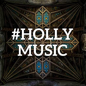 #Holly Music