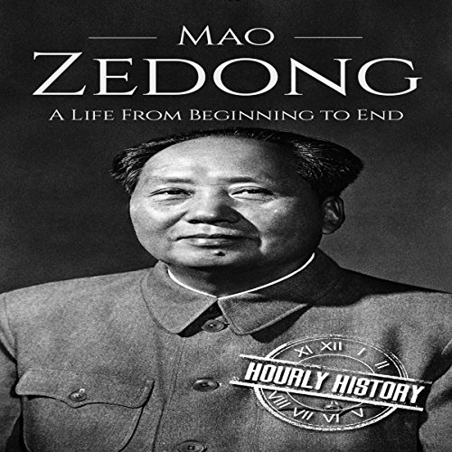 Mao Zedong: A Life from Beginning to End Audiobook By Hourly History cover art