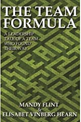 The Team Formula Kindle Edition