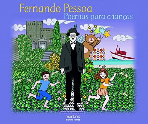 Poemas Para Crianças: Fernando Pessoa