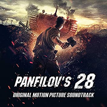 Panfilov's 28 (Original Motion Picture Soundtrack)