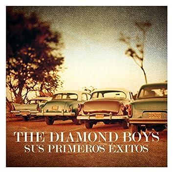 The Diamond Boys. Sus Primeros Éxitos