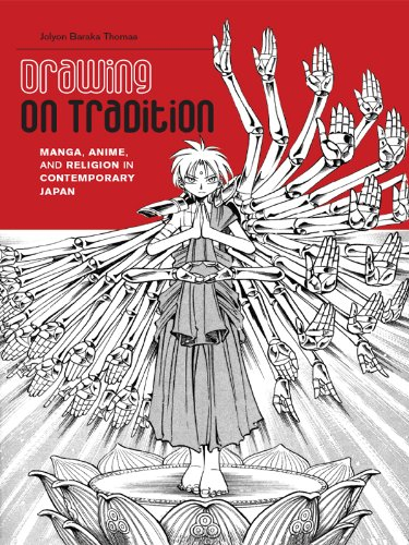 Drawing on Tradition: Manga, Anime, and Religion in Contemporary Japan (English Edition)