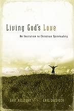 Living God's Love: An Invitation to Christian Spirituality