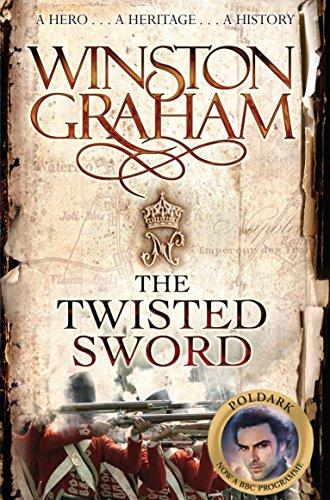 The Twisted Sword: A Novel of Cornwall 1815 (Poldark)