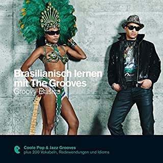 Brasilianisch lernen mit The Grooves - Groovy Basics Titelbild