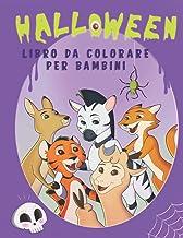 Halloween libro da colorare per bambini: Divertenti pagine da colorare con simpatici animaletti a tema di Halloween con zu...