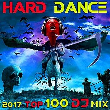 Hard Dance 2017 Top 100 DJ Mix
