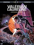 Valérian et Laureline l'Intégrale, volume 2 - Le pays sans étoile ; Bienvenue sur Alflolol ; Les oiseaux du maître