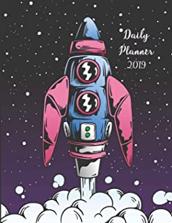 Daily Planner 2019: Space Rocket Cartoon - One Page Per Day Diary 2019 with also Yearly Calendars, Monthly Planner and Not...