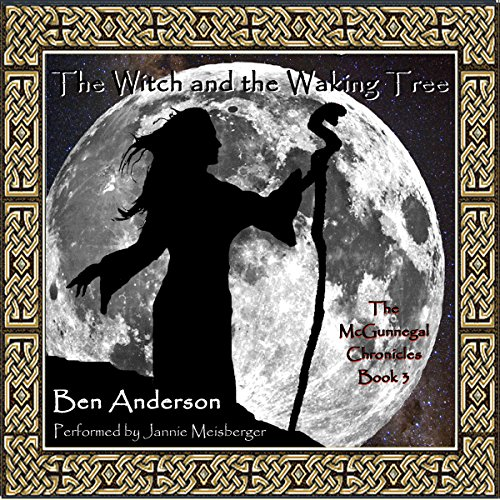 The Witch and the Waking Tree audiobook cover art