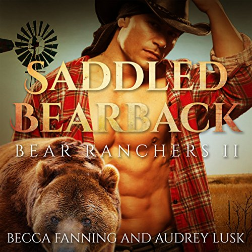 Saddled Bearback audiobook cover art