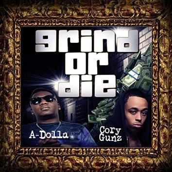 Grind or Die (feat. Cory Gunz) - Single