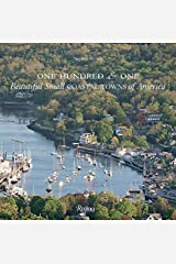 One Hundred & One Beautiful Small Coastal Towns of America Hardcover