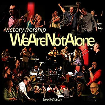 We Are Not Alone (Live)