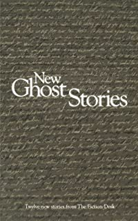 New Ghost Stories (The Fiction Desk Book 6)