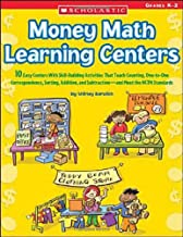 Money Math Learning Centers: 10 Easy Centers With Skill-Building Activities That Teach Counting, One-to-One Correspondence, Sorting, Addition, and Subtraction and Meet the NCTM Standards